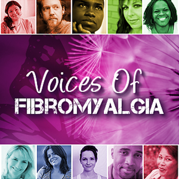 Voices of Fibromyalgia
