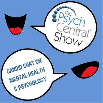The Psych Central Show With Host Gabe Howard
