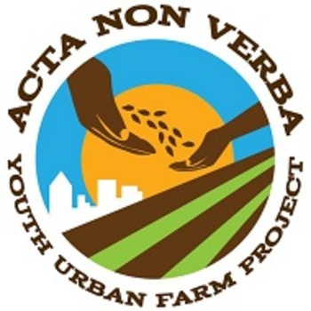 Acta Non Verba: Youth Urban Farm Project