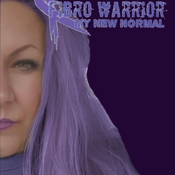 FIBRO WARRIOR, My New Normal